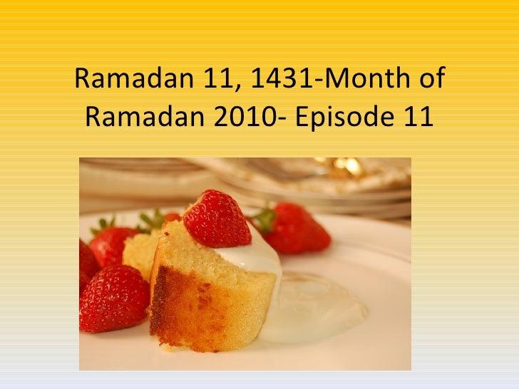 Ramadan 11, 1431-Month of Ramadan 2010- Episode 11