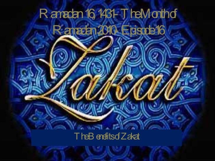 Ramadan 16, 1431- The Month of Ramadan 2010- Episode 16 The Benefits of Zakat