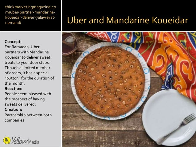 Uber and Mandarine Koueidar Concept: For Ramadan, Uber partners with Mandarine Koueidar to deliver sweet treats to your do...