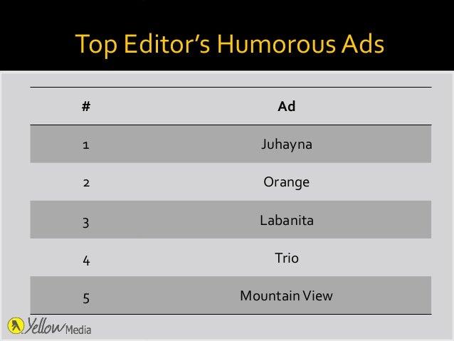 Top Editor's Humorous Ads # Ad 1 Juhayna 2 Orange 3 Labanita 4 Trio 5 MountainView