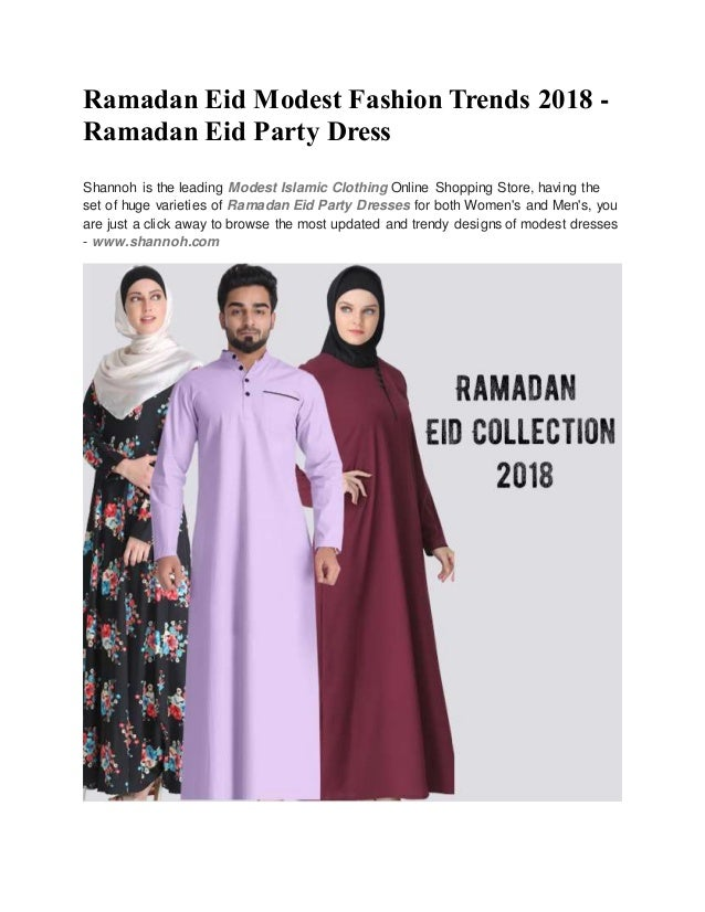 2feb5de563c8 Ramadan Eid Modest Fashion Trends 2018 - Ramadan Eid Party Dress Shannoh is  the leading Modest ...