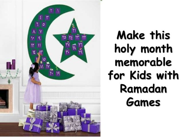 Make this holy month memorable for Kids with Ramadan Games