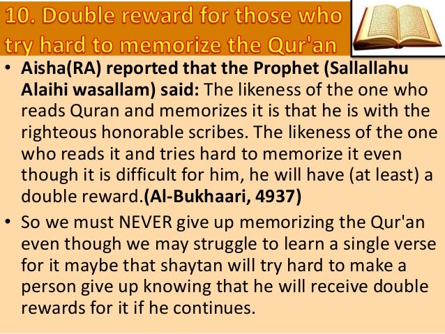 And We have indeed made the Qur'an easy to understand and remember: then is there any that will receive admonition? (54:32...
