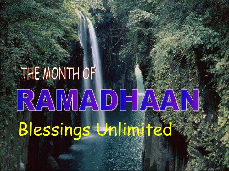 Blessings Unlimited RAMADHAAN THE MONTH OF