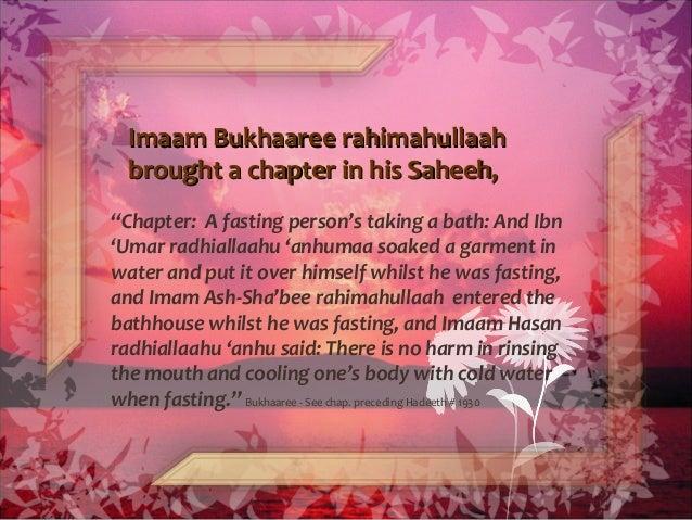 Imaam Bukhaaree rahimahullaahImaam Bukhaaree rahimahullaah brought abrought a chapter in his Saheeh,chapter in his Saheeh,...