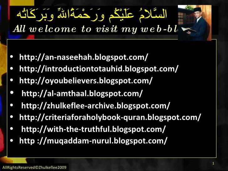 <ul><li>http://an-naseehah.blogspot.com/ </li></ul><ul><li>http://introductiontotauhid.blogspot.com/ </li></ul><ul><li>htt...