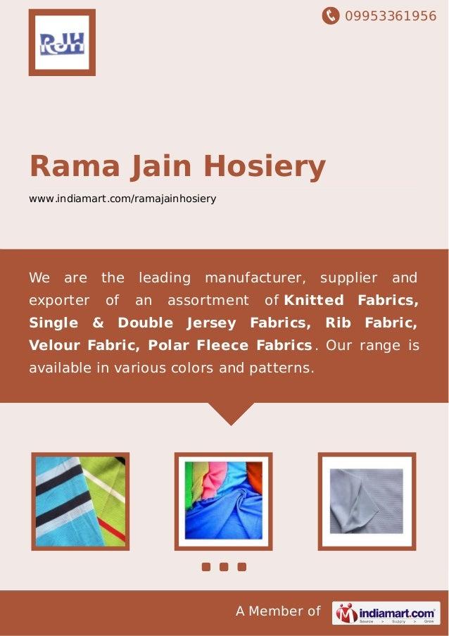 09953361956 A Member of Rama Jain Hosiery www.indiamart.com/ramajainhosiery We are the leading manufacturer, supplier and ...