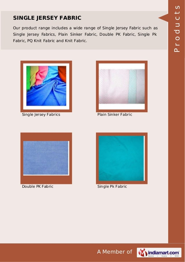 A Member of SINGLE JERSEY FABRIC Our product range includes a wide range of Single Jersey Fabric such as Single Jersey Fab...