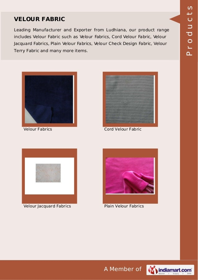 A Member of VELOUR FABRIC Leading Manufacturer and Exporter from Ludhiana, our product range includes Velour Fabric such a...