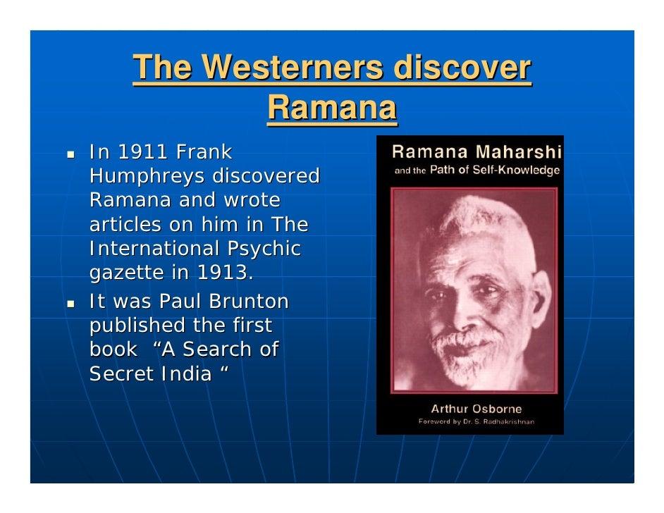 "Other notable visitors Paramahansa Yogananda. Somerset Maugham. 1944 novel The""Razor's Edge"" models its spiritual Guru Sri..."