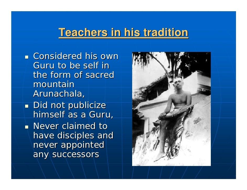 Teachings    Encouraged study of Ashtravakra Gita, Yoga Vashishta, Tripura Rahasya, Kaivalya navaneetam, Ellam Onre. Unlik...