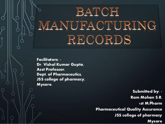Bmr Batch Manufacturing Record