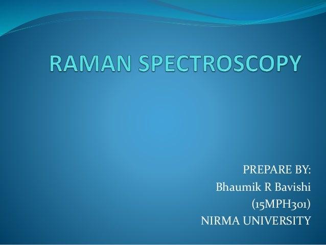 PREPARE BY: Bhaumik R Bavishi (15MPH301) NIRMA UNIVERSITY