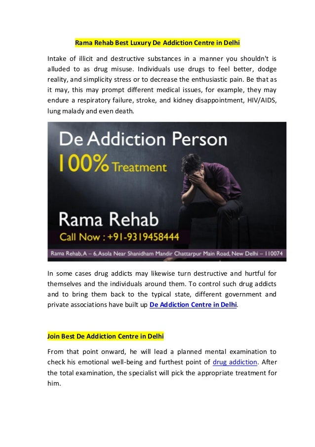 Rama Rehab Best Luxury De Addiction Centre in Delhi Intake of illicit and destructive substances in a manner you shouldn't...