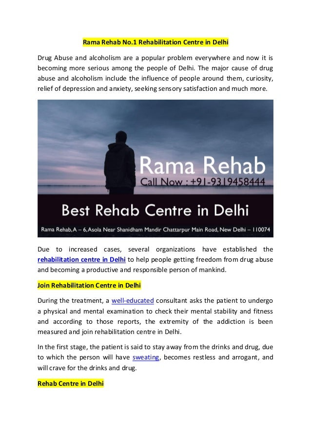 Rama Rehab No.1 Rehabilitation Centre in Delhi Drug Abuse and alcoholism are a popular problem everywhere and now it is be...