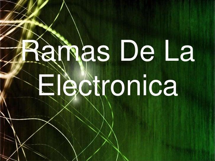 Ramas De La Electronica<br />