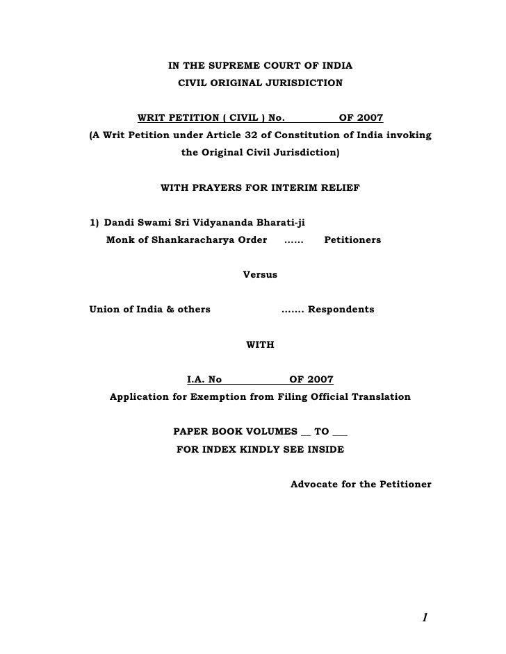 IN THE SUPREME COURT OF INDIA                  CIVIL ORIGINAL JURISDICTION            WRIT PETITION ( CIVIL ) No.         ...