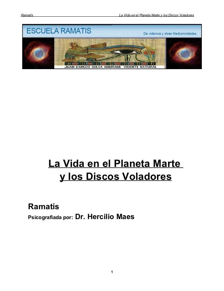 Ramatís                                La Vida en el Planeta Marte y los Discos Voladores            La Vida en el Planeta...
