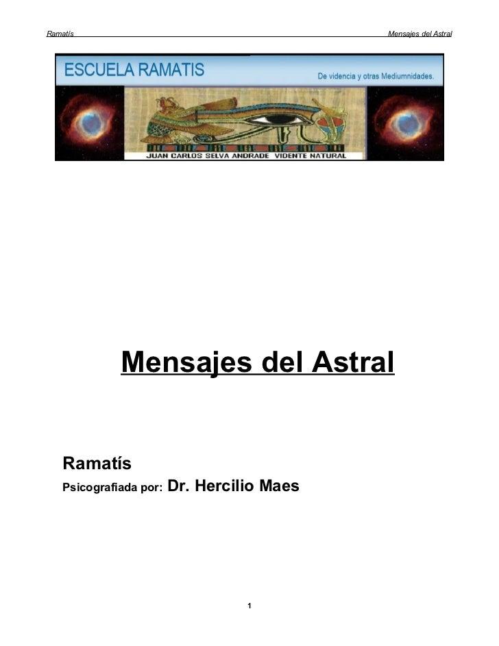 Ramatís                                      Mensajes del Astral              Mensajes del Astral    Ramatís    Psicografi...
