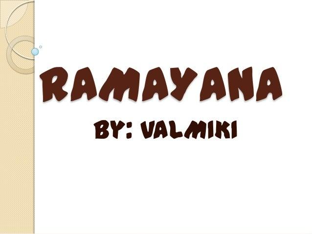 RAMAYANA By: VALMIKI