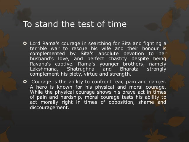 lord rama as a leader in ramayana Here in a story from the ramayana lord rama and his army of monkeys were preparing for war with ravana rama asked his army to build the bridge over the sea.