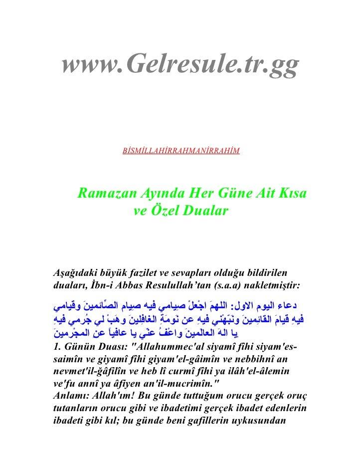 www.Gelresule.tr.gg                       BİSMİLLAHİRRAHMANİRRAHİM            Ramazan Ayında Her Güne Ait Kısa            ...