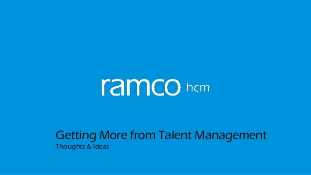 Getting More from Talent Management Thoughts & Ideas