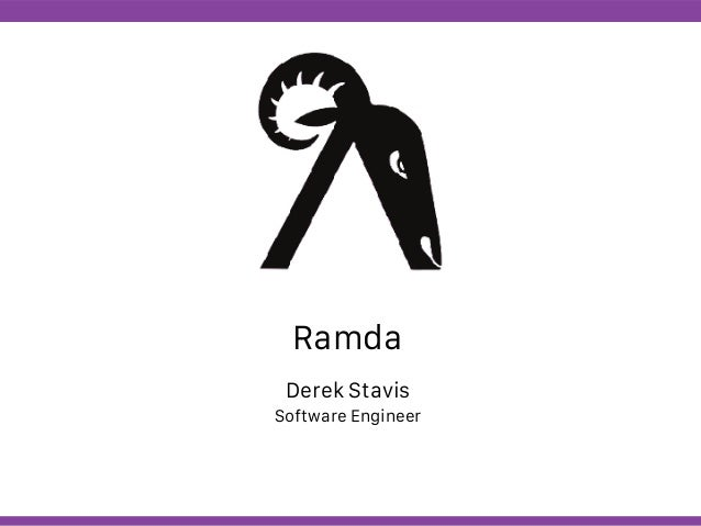 Globalcode – Open4education Ramda Derek Stavis Software Engineer
