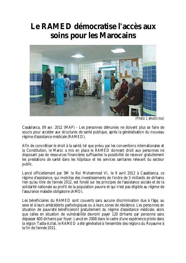 Le RAMED démocratise l'accès aux soins pour les Marocains (Photo: Lematin.ma) Casablanca, 09 avr. 2012 (MAP) - Les personn...