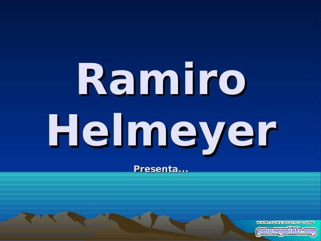 RamiroHelmeyer   Presenta...