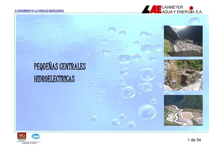 EL RESURGIMIENTO DE LAS CENTRALES HIDROELECTRICAS                        PEQUEÑAS CENTRALES                    HIDROELECTR...