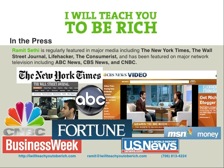 In the Press Ramit Sethi is regularly featured in major media including The New York Times, The Wall Street Journal, Lifeh...