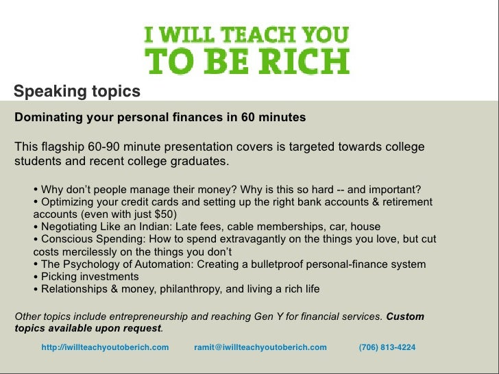 Speaking topics Dominating your personal finances in 60 minutes  This flagship 60-90 minute presentation covers is targete...