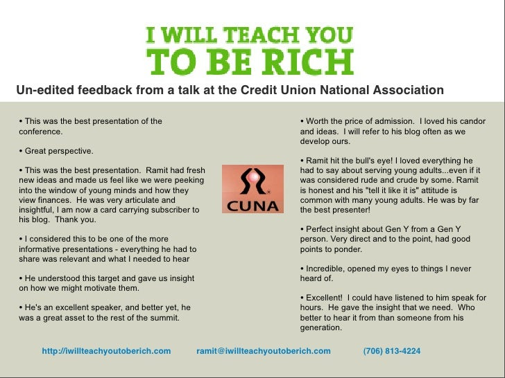 Un-edited feedback from a talk at the Credit Union National Association  • This was the best presentation of the          ...