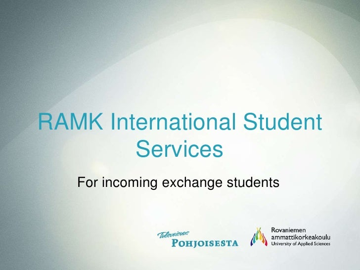 RAMK International Student Services<br />For incomingexchangestudents<br />
