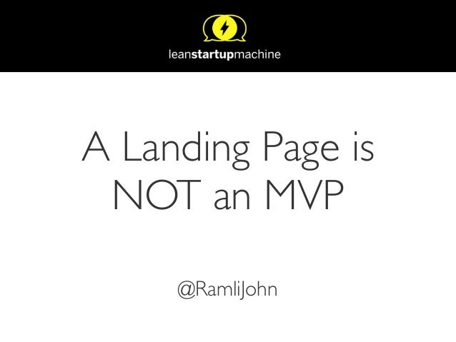 A Landing Page is NOT an MVP @RamliJohn