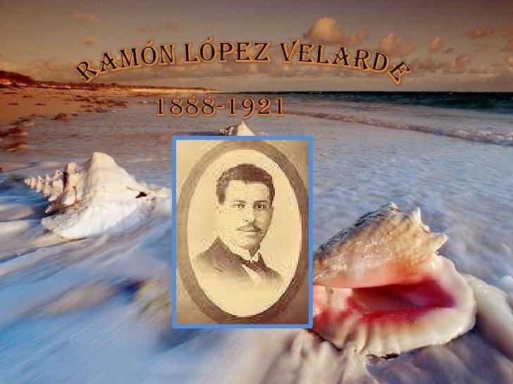 Ramón López Velarde<br />1888-1921<br />
