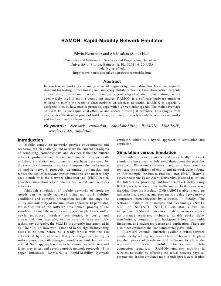 RAMON: Rapid-Mobility Network Emulator                                          Edwin Hernandez and Abdelsalam (Sumi) Hela...