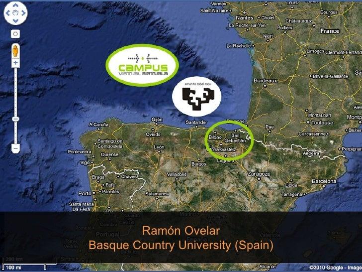 Ramón Ovelar Basque Country University (Spain)