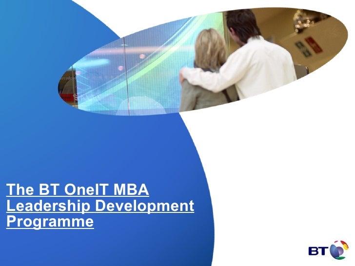 The BT OneIT MBA Leadership Development Programme