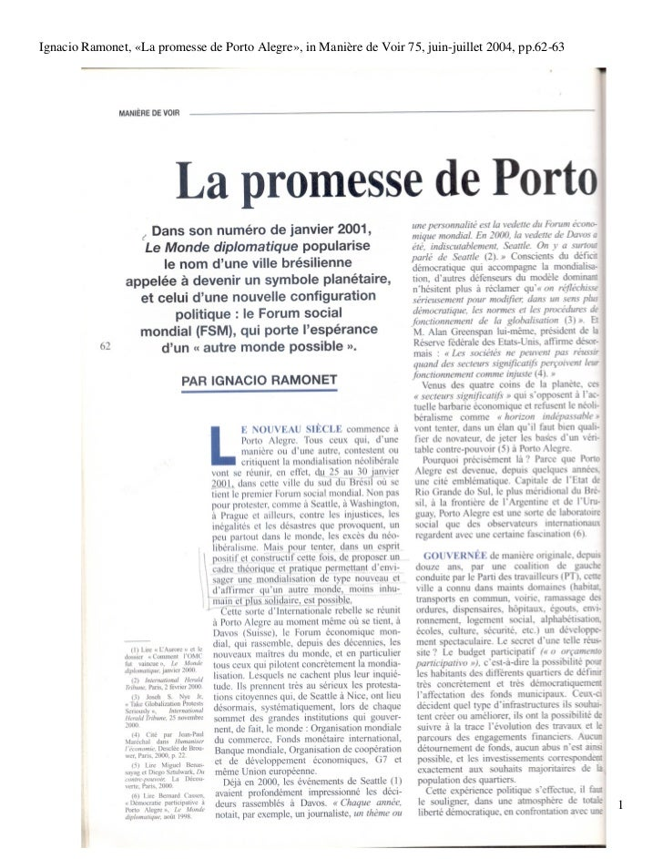 Ignacio Ramonet, «La promesse de Porto Alegre», in Manière de Voir 75, juin-juillet 2004, pp.62-63                        ...
