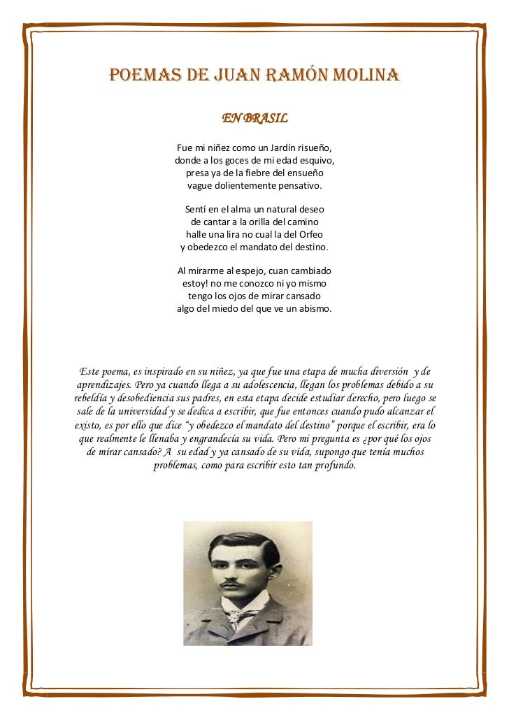 Poemas de Juan Ramón Molina <br />EN BRASIL<br />Fue mi niñez como un Jardín risueño,donde a los goces de mi edad esquivo,...
