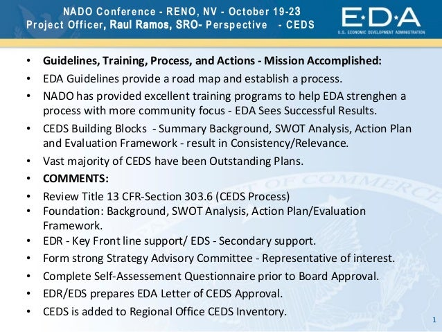 1 NADO Conference - RENO, NV - October 19-23 Project Officer, Raul Ramos, SRO- Perspective - CEDS • Guidelines, Training, ...