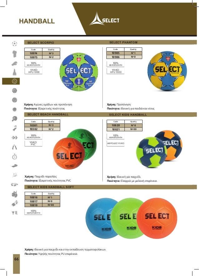 SELECT SCORPIO Χρήση: Aγώνες ομάδων και προπόνηση Ποιότητα: Εξαιρετικής ποιότητας 100% ΧΕΙΡΟΠΟΊΗΤΗ Code Quality 10974 No 3...