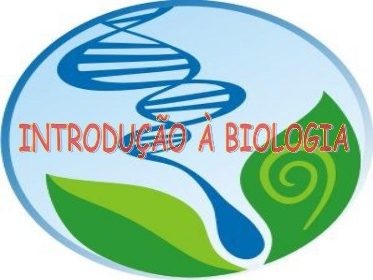 """O que é Biologia?• Biologia significa """"estudo da vida""""(Bio =  vida; Logos = estudo).• O que é vida?  Apesar de ser difícil..."""
