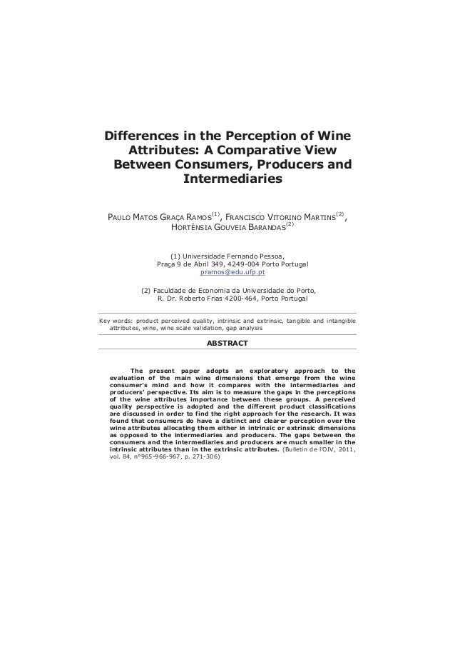 Differences in the Perception of Wine Attributes: A Comparative View Between Consumers, Producers and Intermediaries PAULO...