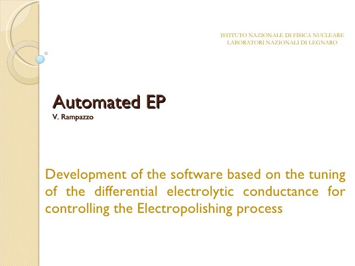 Automated EP V. Rampazzo Development of the software based on the tuning of the differential electrolytic conductance for ...
