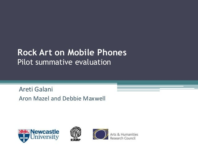 Rock Art on Mobile Phones Pilot summative evaluation Areti Galani Aron Mazel and Debbie Maxwell