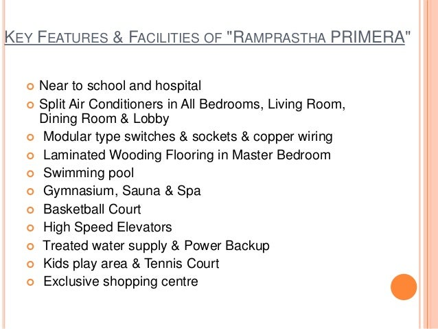 """KEY FEATURES & FACILITIES OF """"RAMPRASTHA PRIMERA"""" Near to school and hospital Split Air Conditioners in All Bedrooms, Li..."""
