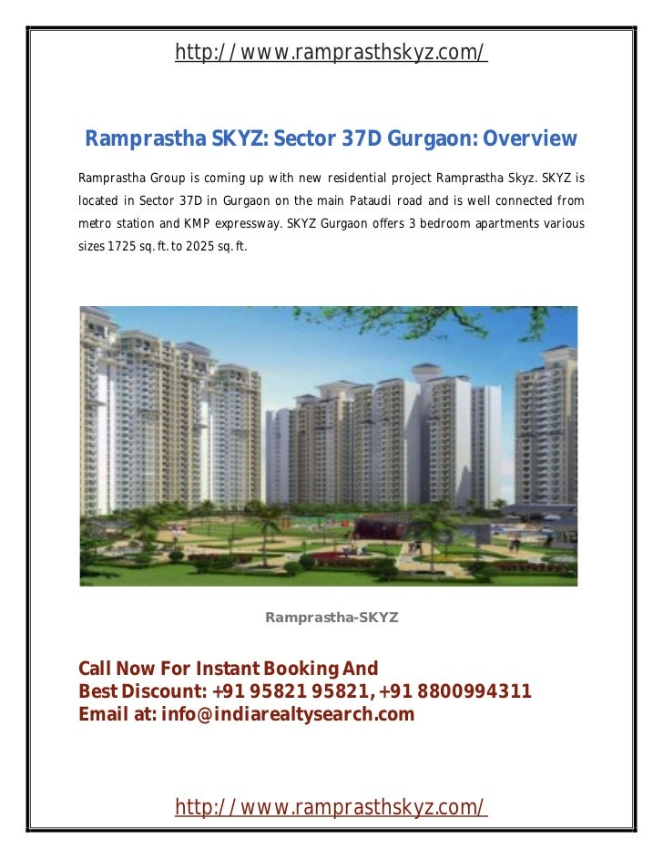 http://www.ramprasthskyz.com/ Ramprastha SKYZ: Sector 37D Gurgaon: OverviewRamprastha Group is coming up with new resident...